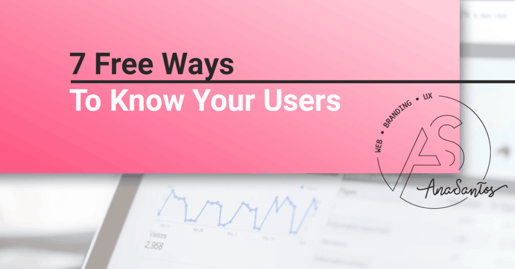 7 free ways to know your users